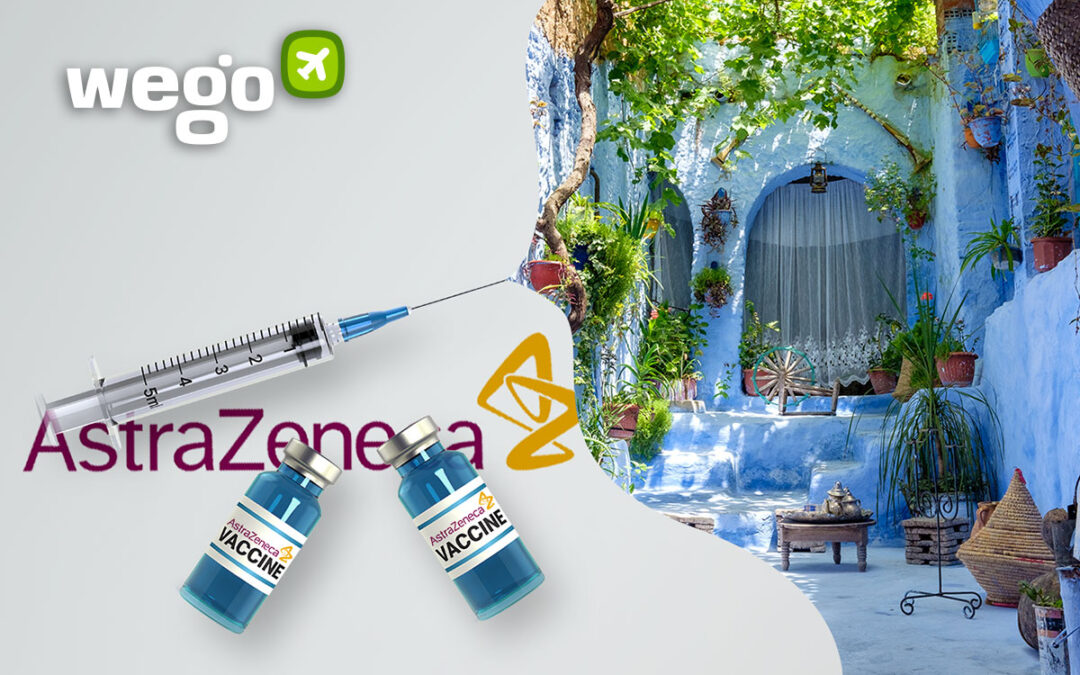 AstraZeneca Vaccine Morocco: Everything You Want to Know About the Vaccine