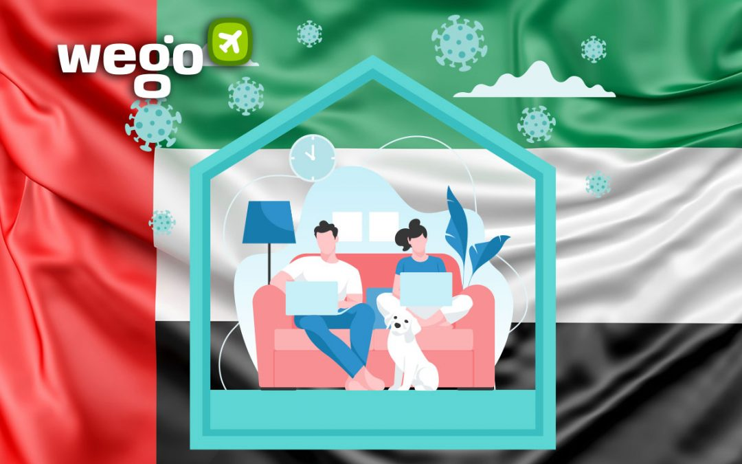 Home Quarantine UAE: What to Know About Self Isolation Rules in the UAE